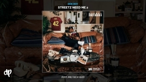 Streetz Need Me 2 BY Doe Boy